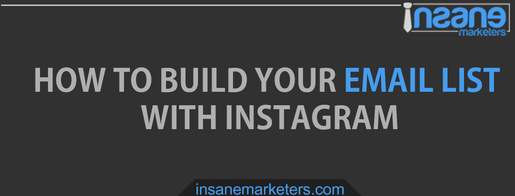 Build Email List with Instagram